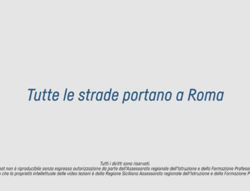 La Scuola in Tv – Tutte le strade portano a Roma