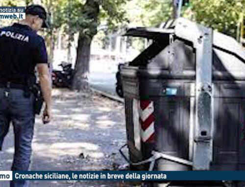 Cronache siciliane, le notizie in breve della giornata