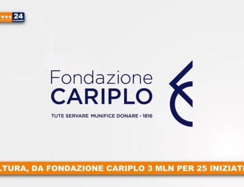Cultura, da Fondazione Cariplo 3 mln per 25 iniziative