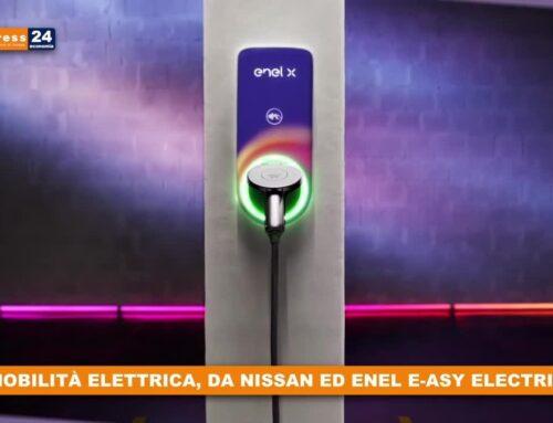 Mobilità elettrica, da Nissan ed Enel E-ASY ELECTRIC