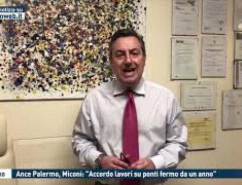 """PALERMO – ANCE PALERMO, MICONI: """"ACCORDO LAVORI SU PONTI FERMO DA UN ANNO"""""""