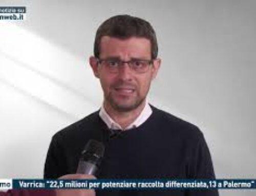 """PALERMO – VARRICA: """"22,5 MILIONI PER POTENZIARE RACCOLTA DIFFERENZIATA, 13 A PALERMO"""""""
