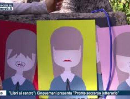 """PALERMO – """"LIBRI AL CENTRO"""": CINQUEMANI PRESENTA """"PRONTO SOCCORSO LETTERARIO"""""""
