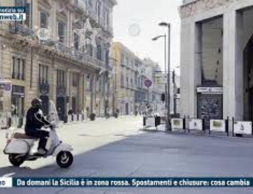 PALERMO – DA DOMANI LA SICILIA E' IN ZONA ROSSA: SPOSTAMENTI E CHIUSURE: COSA CAMBIA