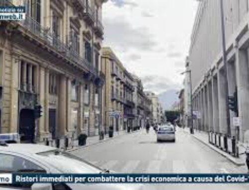 Palermo – Ristori immediati per combattere la crisi economica a causa del Covid-19