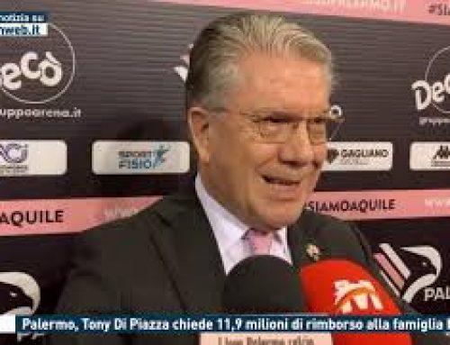 Calcio – Palermo, Tony Di Piazza chiede 11,9 milioni di rimborso alla famiglia Mirri