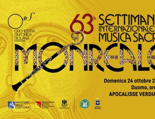 APOCALISSE VERDIANA – 63^ Settimana di Musica Sacra di Monreale